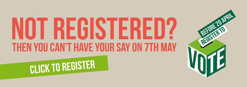 Register to vote by 20th April